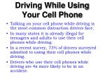 driving while using your cell phone