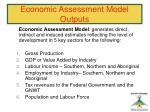 economic assessment model outputs