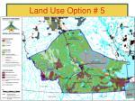 land use option 5
