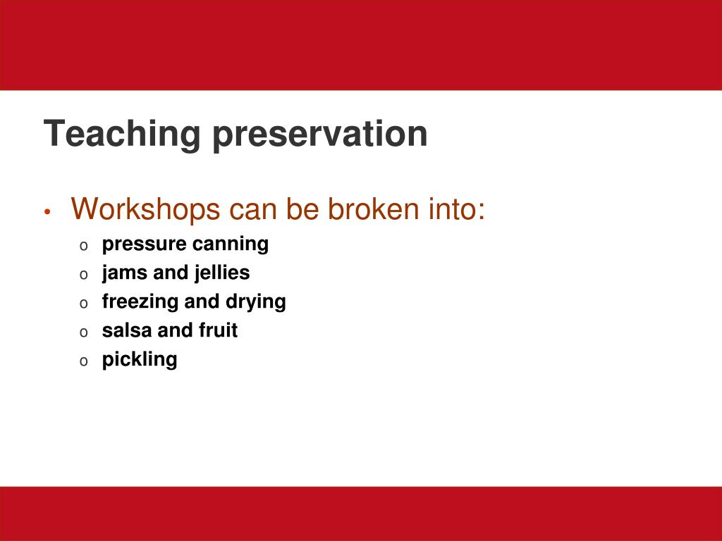 Teaching preservation