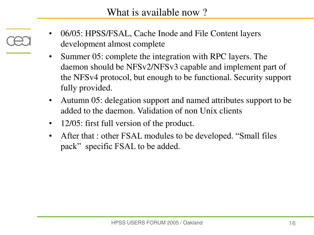 06/05: HPSS/FSAL, Cache Inode and File Content layers development almost complete