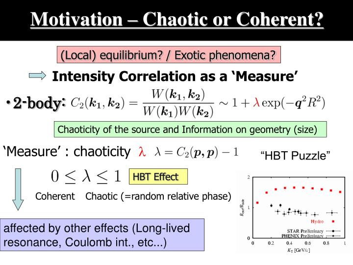 Motivation chaotic or coherent l.jpg