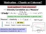 motivation chaotic or coherent