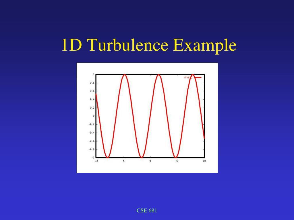 1D Turbulence Example