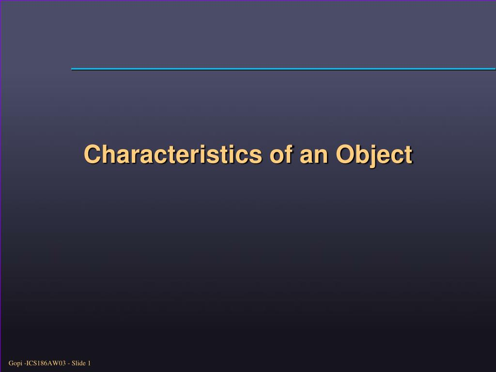 Characteristics of an Object