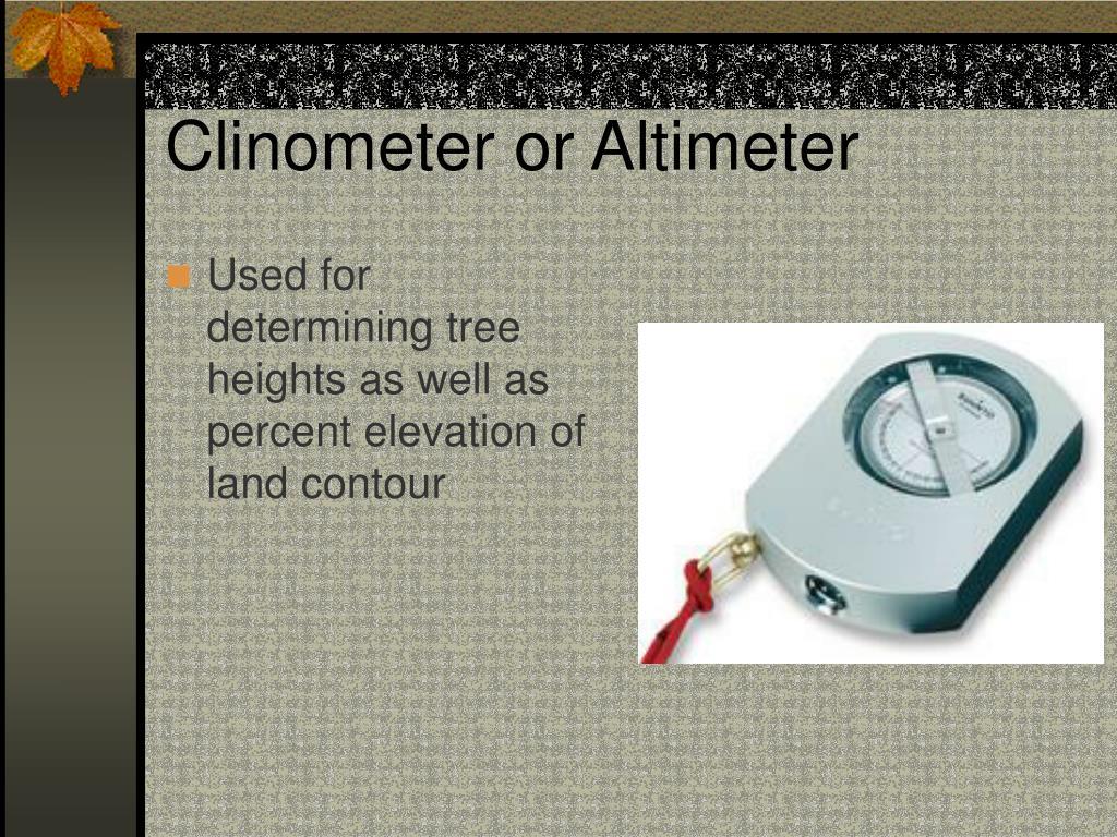 Clinometer or Altimeter