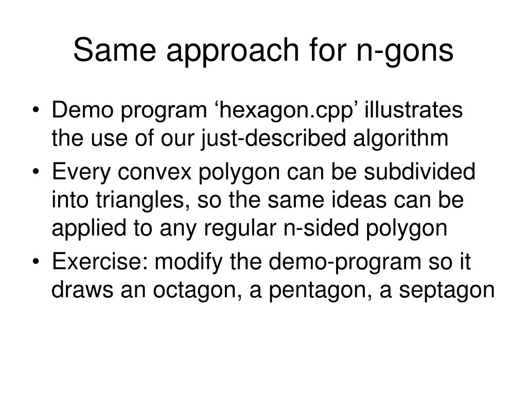 Same approach for n-gons