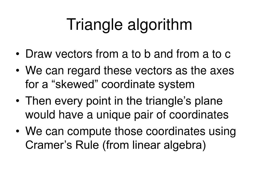Triangle algorithm
