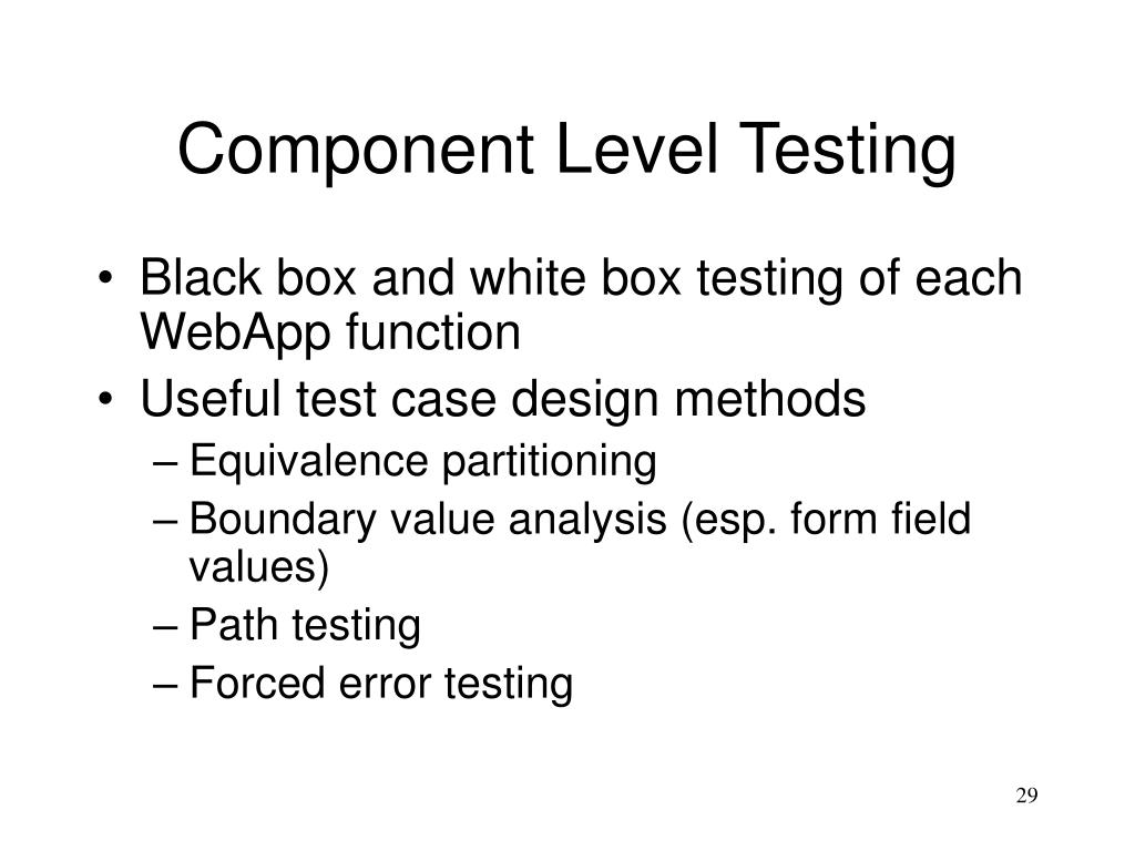 Component Level Testing