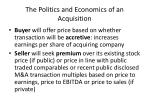 the politics and economics of an acquisition21