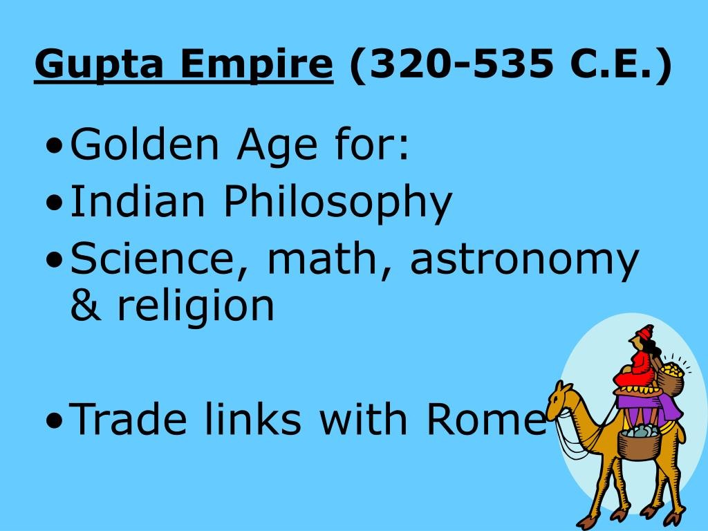 gupta roman The han dynasty ruled ancient china during one of its golden ages,  the roman empire, in 476 ce, and india's gupta empire in 550 ce in each case,.