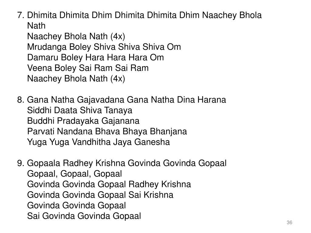 7. Dhimita Dhimita Dhim Dhimita Dhimita Dhim Naachey Bhola