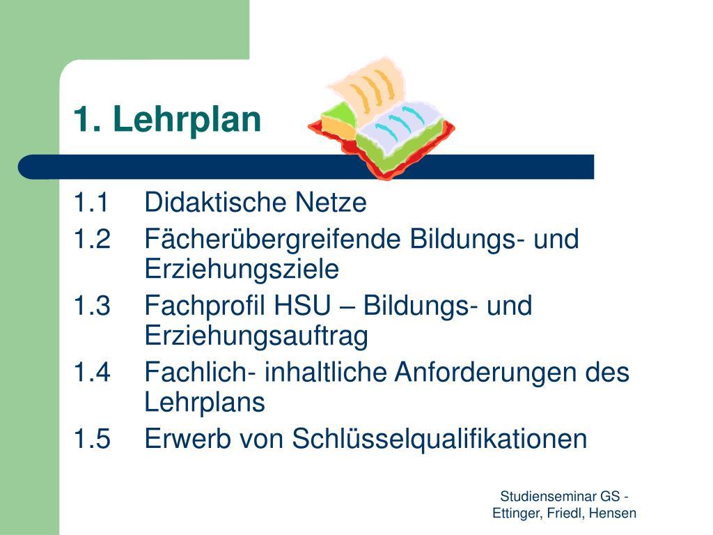 1. Lehrplan