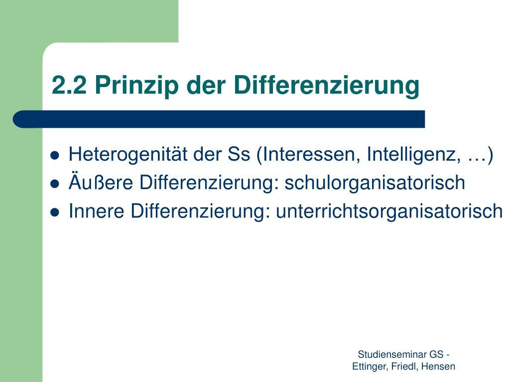 2.2 Prinzip der Differenzierung