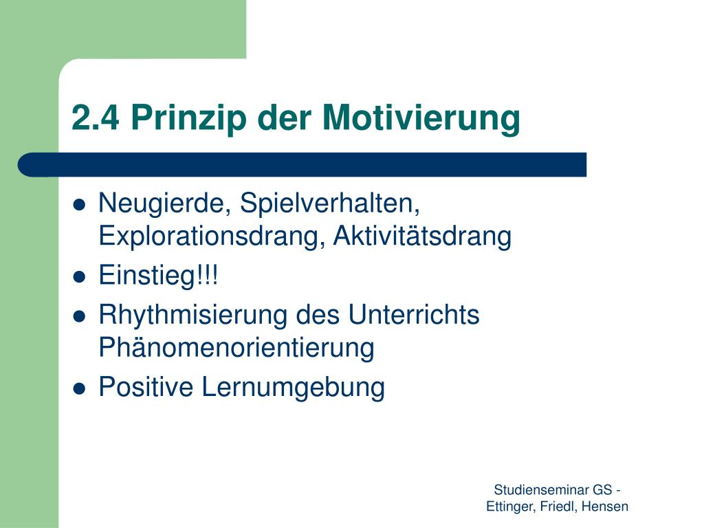 2.4 Prinzip der Motivierung