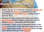 austin is arrested