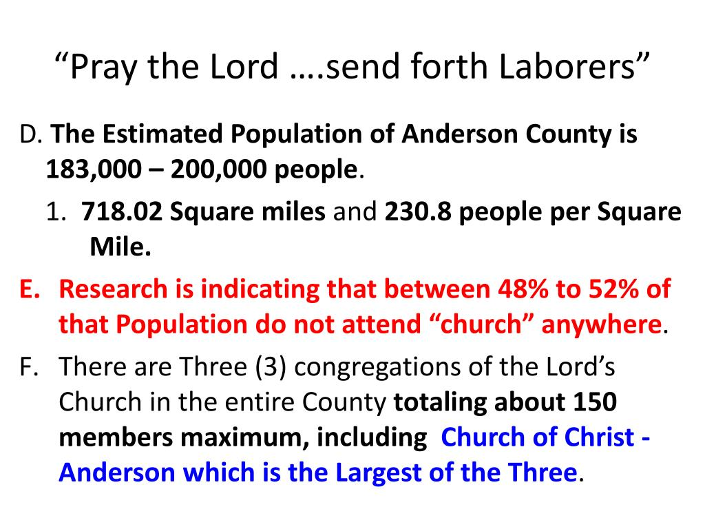 """Pray the Lord ….send forth Laborers"""