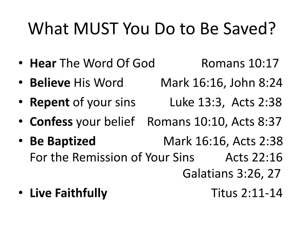 What MUST You Do to Be Saved?