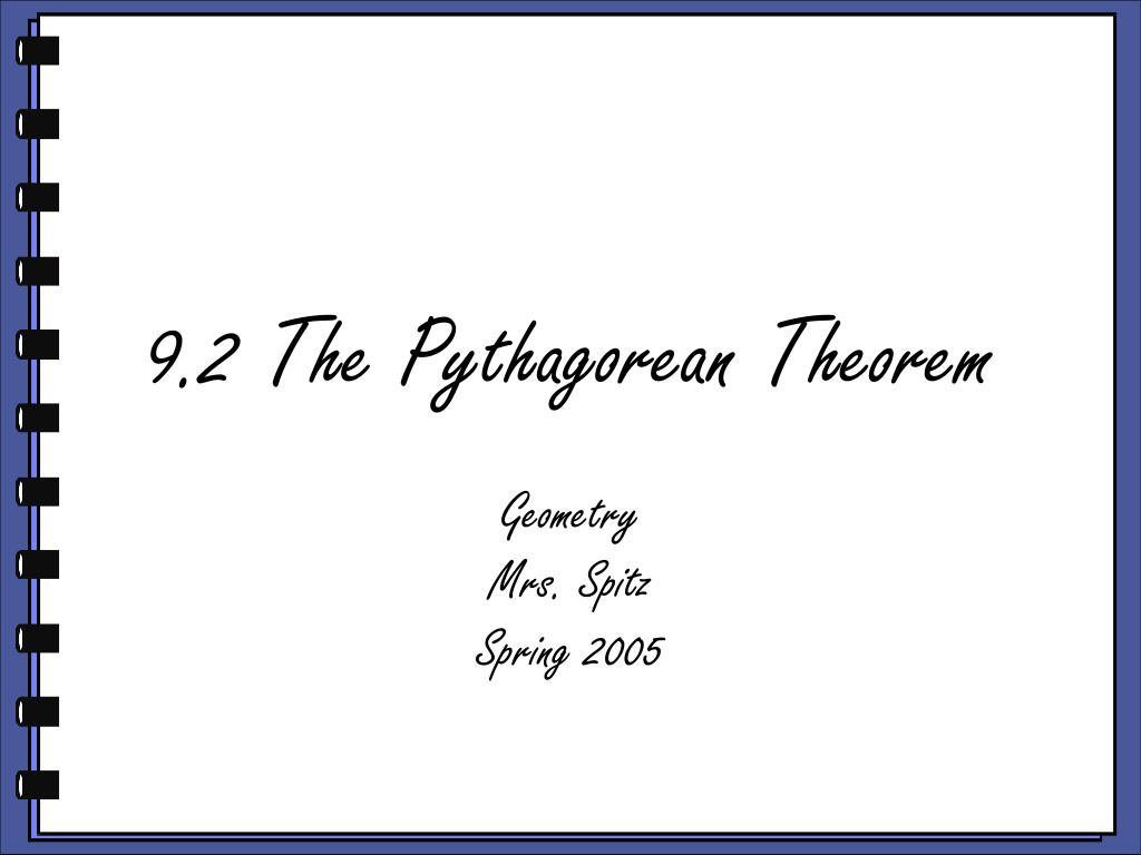9 2 the pythagorean theorem