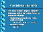cost relationships in pdn8