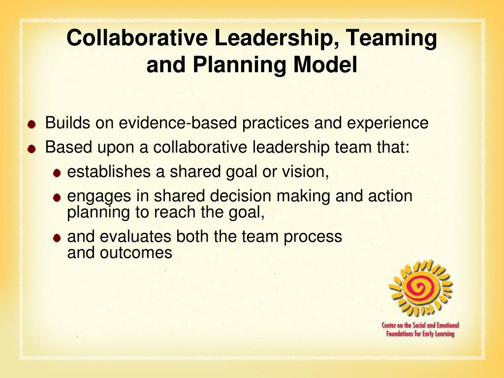 Collaborative Leadership, Teaming