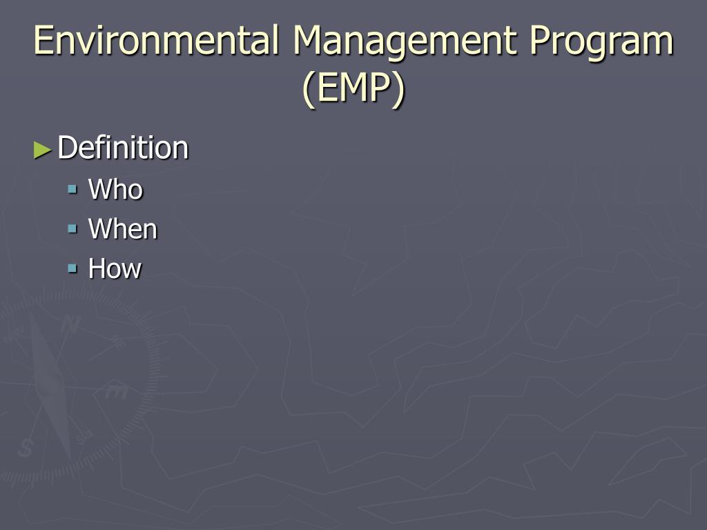 Environmental Management Program  (EMP)