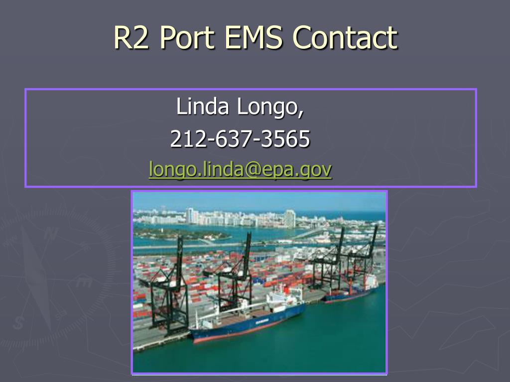 R2 Port EMS Contact