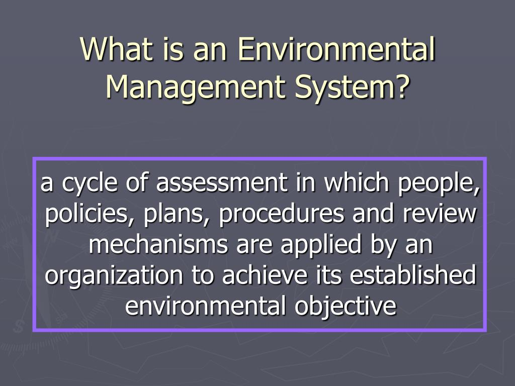 What is an Environmental Management System?