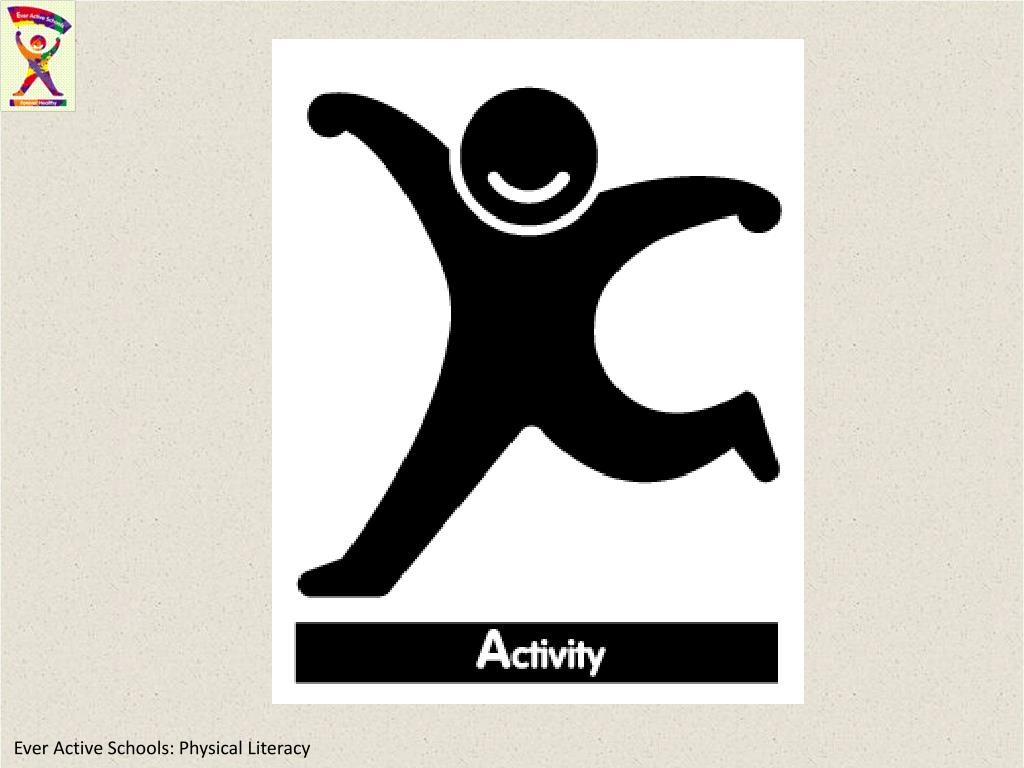 Ever Active Schools: Physical Literacy