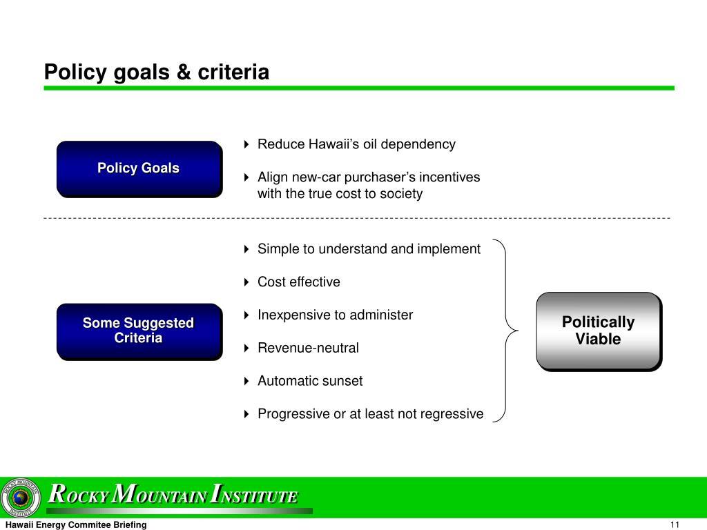 Policy goals & criteria