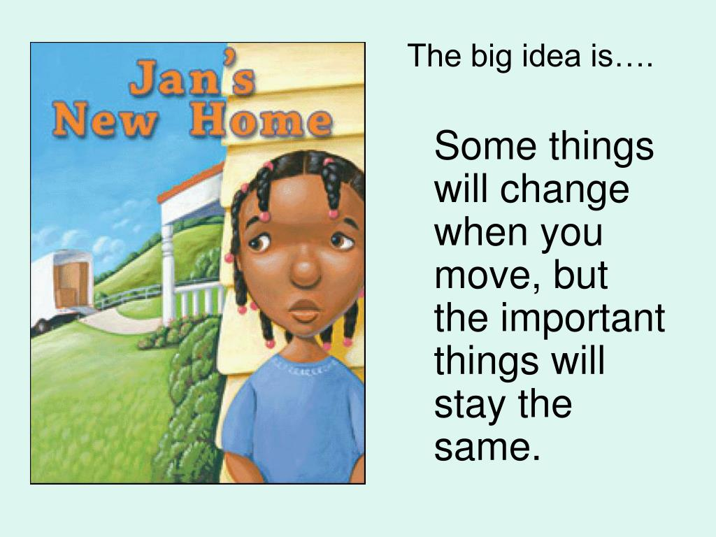 The big idea is….