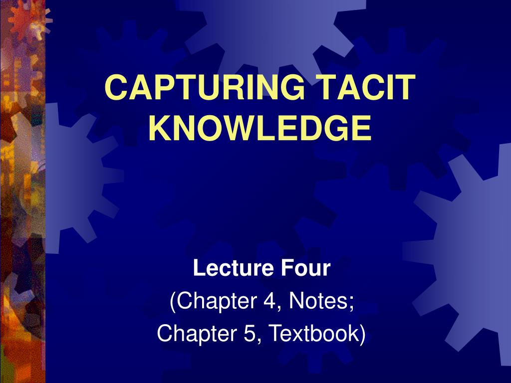 capturing tacit knowledge