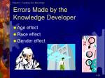 errors made by the knowledge developer