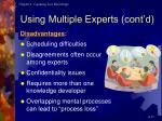 using multiple experts cont d