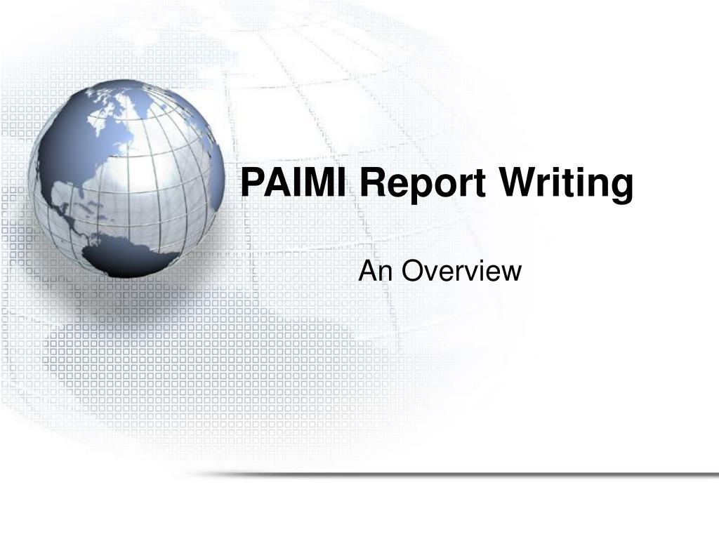 paimi report writing