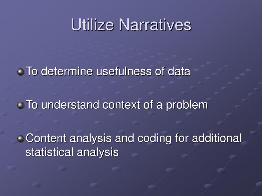Utilize Narratives