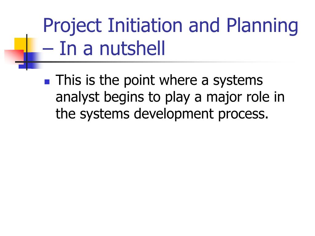 Project Initiation and Planning – In a nutshell