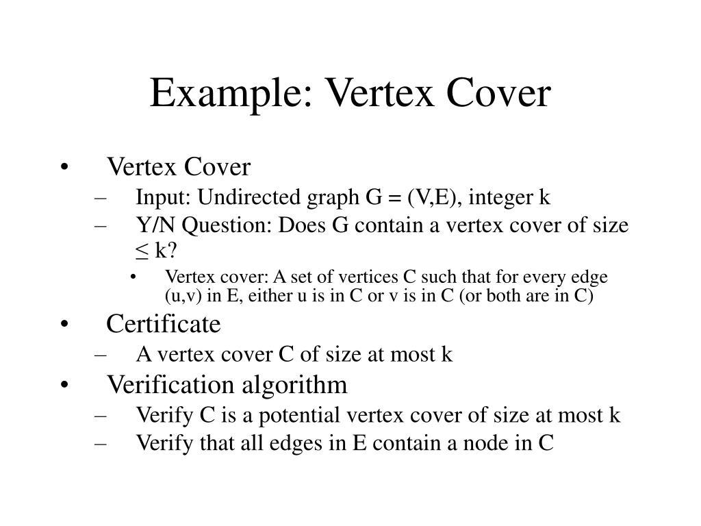 Example: Vertex Cover