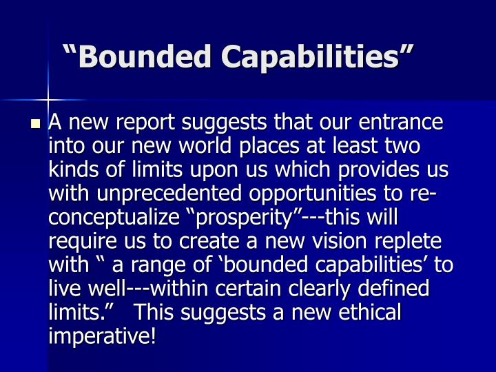 """Bounded Capabilities"""