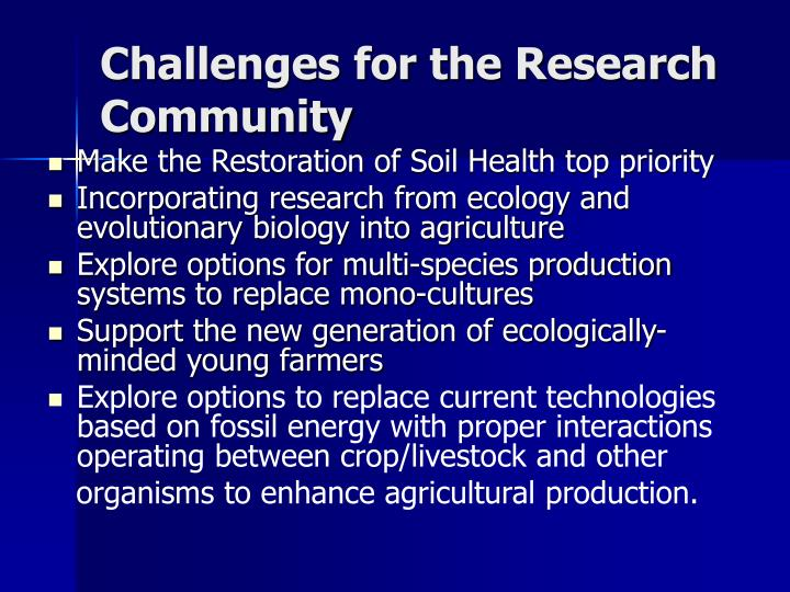 Challenges for the Research Community