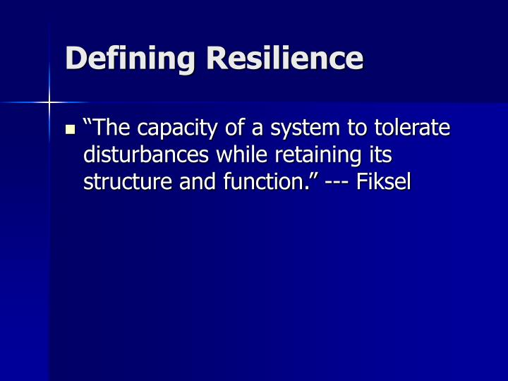 Defining Resilience