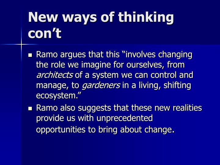 New ways of thinking con't
