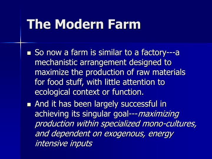 The Modern Farm