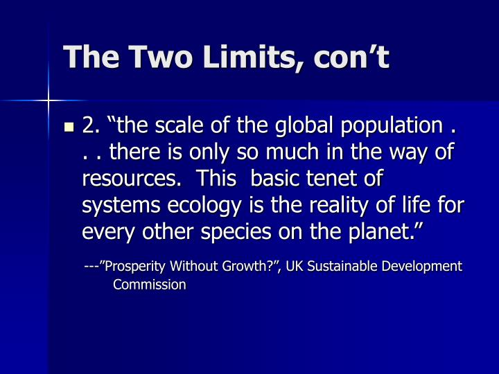 The Two Limits, con't