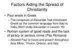 factors aiding the spread of christianity
