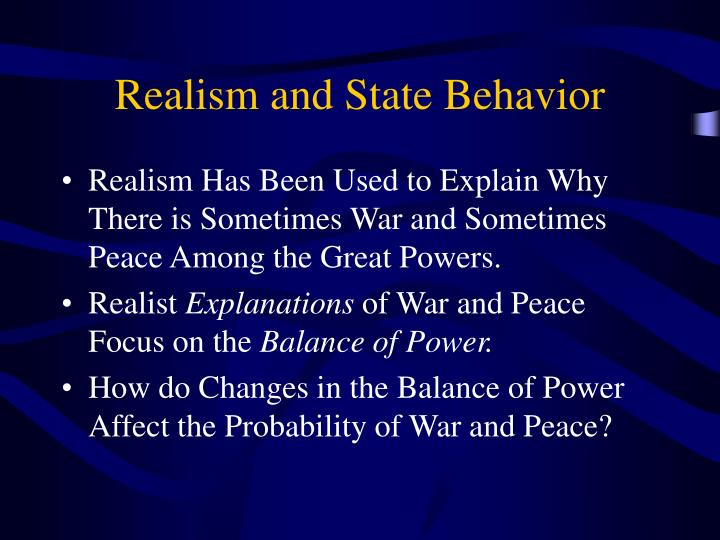 Realism and State Behavior