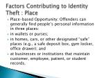factors contributing to identity theft place