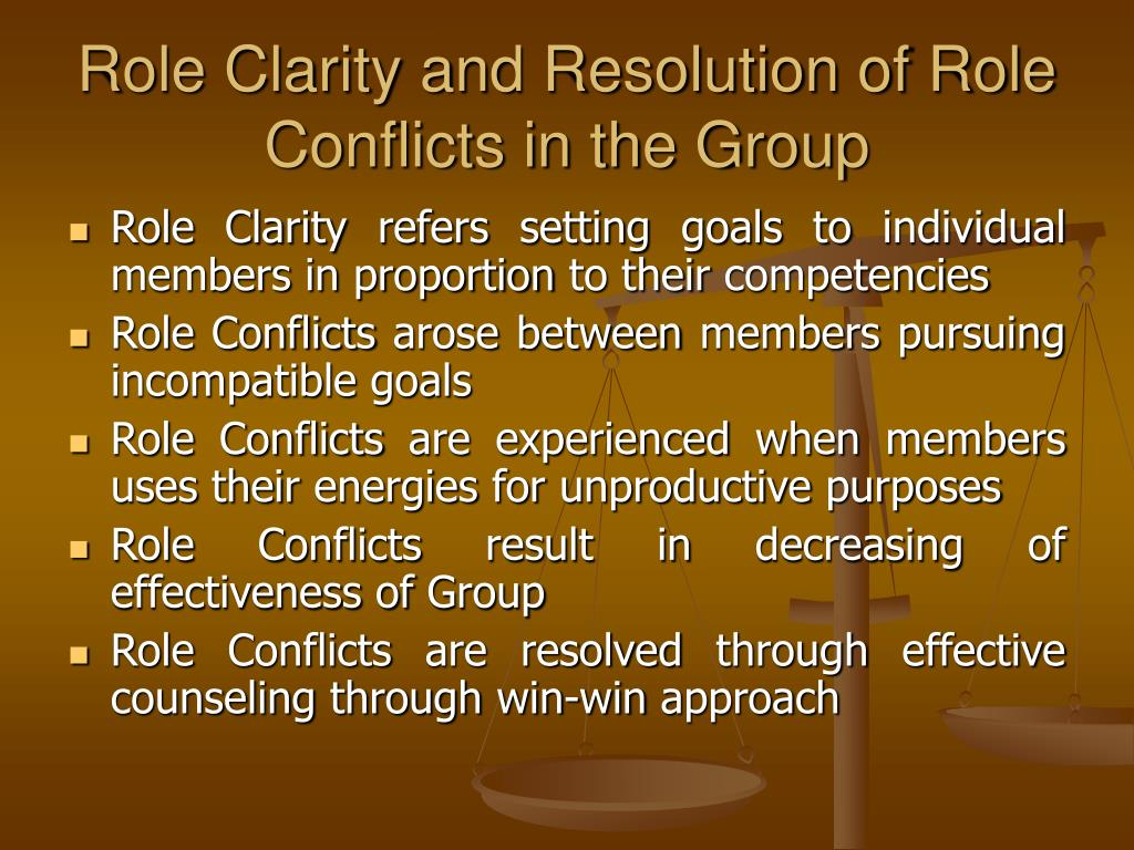 Role Clarity and Resolution of Role Conflicts in the Group