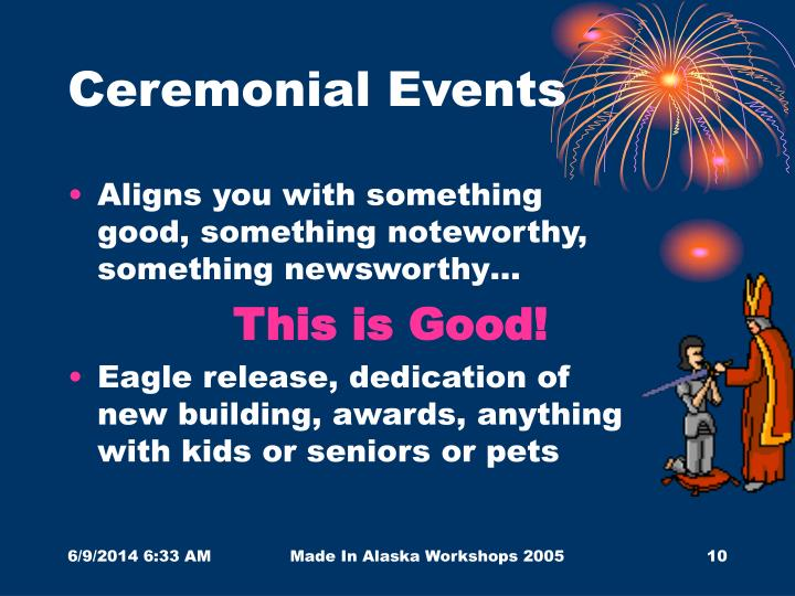 Ceremonial Events