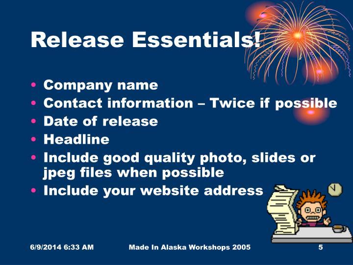 Release Essentials!